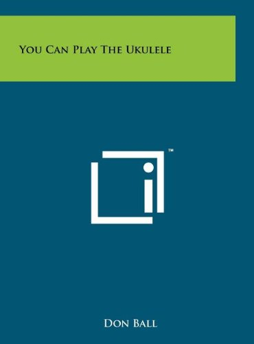 9781258065126: You Can Play The Ukulele