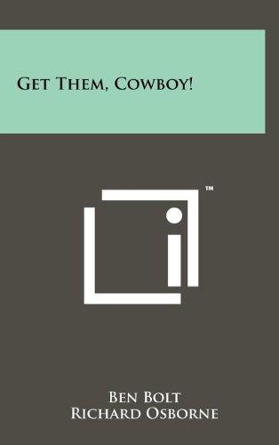 Get Them, Cowboy!: Ben Bolt, Richard