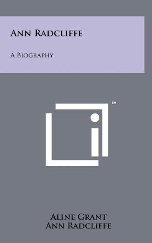 9781258068257: Ann Radcliffe: A Biography