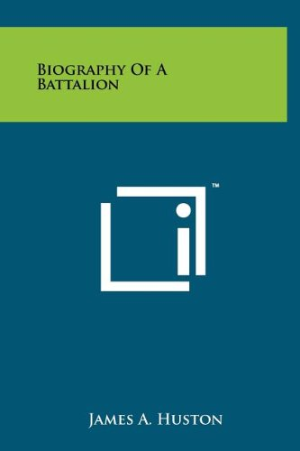 9781258069292: Biography Of A Battalion