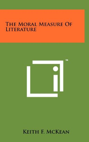 9781258073466: The Moral Measure of Literature
