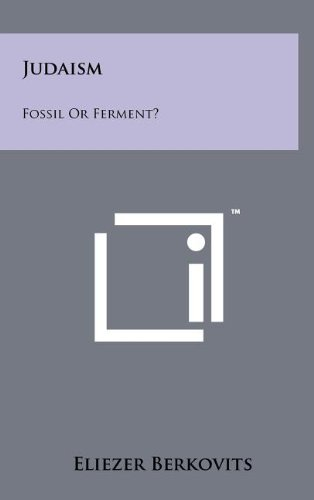 9781258075712: Judaism: Fossil Or Ferment?