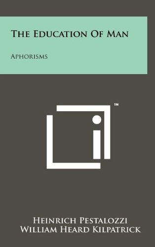9781258078461: The Education of Man: Aphorisms