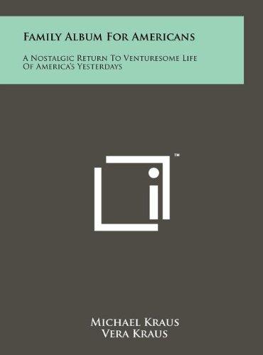 Family Album for Americans: A Nostalgic Return: Michael Kraus, Vera