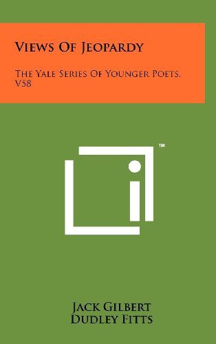 9781258081089: Views of Jeopardy: The Yale Series of Younger Poets, V58