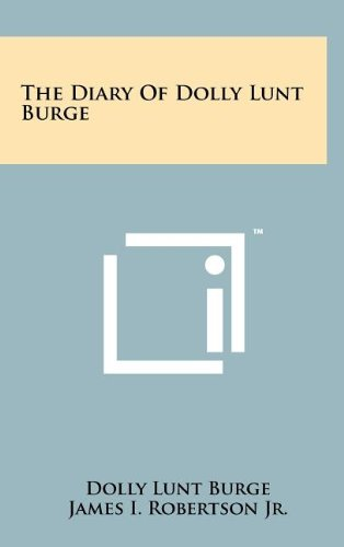 9781258082345: The Diary of Dolly Lunt Burge