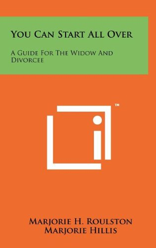 9781258097318: You Can Start All Over: A Guide For The Widow And Divorcee