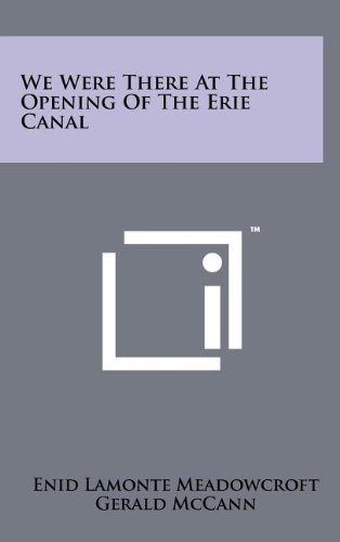 9781258097424: We Were There at the Opening of the Erie Canal