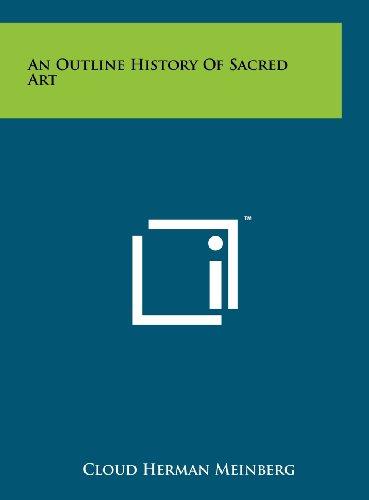 An Outline History of Sacred Art: Cloud Herman Meinberg