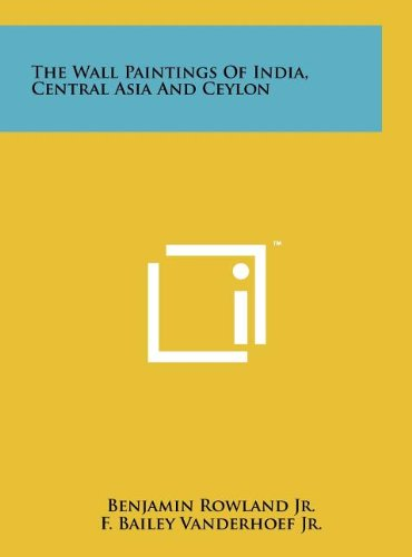 9781258103842: The Wall Paintings Of India, Central Asia And Ceylon