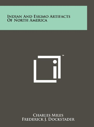 9781258104078: Indian And Eskimo Artifacts Of North America