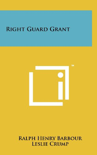 9781258105150: Right Guard Grant