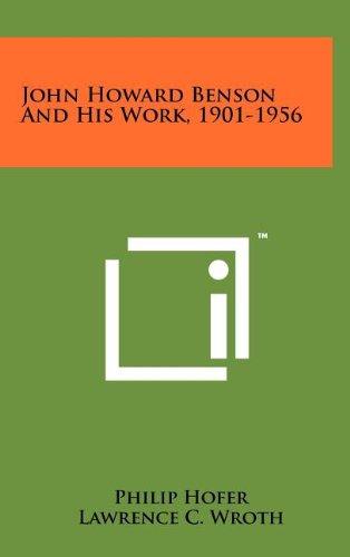 9781258106973: John Howard Benson And His Work, 1901-1956
