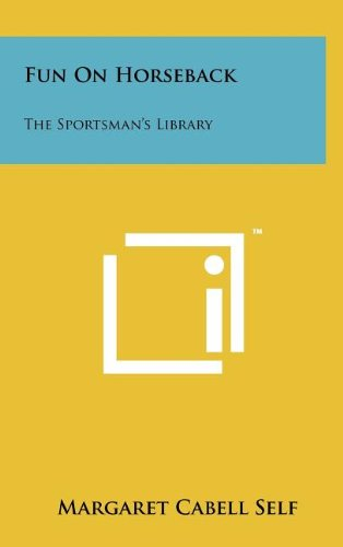 9781258108069: Fun On Horseback: The Sportsman's Library