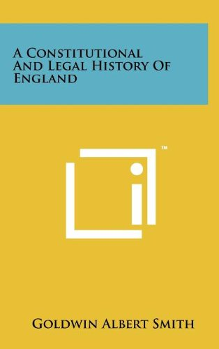 9781258108854: A Constitutional and Legal History of England