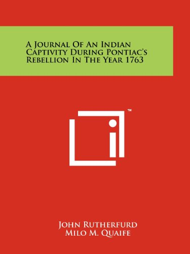 9781258110499: A Journal of an Indian Captivity During Pontiac's Rebellion in the Year 1763