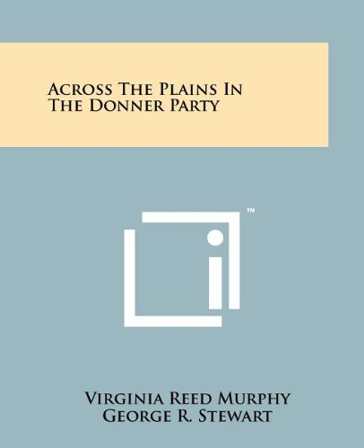 9781258110673: Across The Plains In The Donner Party