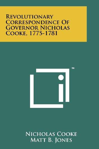 9781258111007: Revolutionary Correspondence Of Governor Nicholas Cooke, 1775-1781