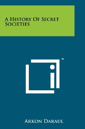 9781258111304: A History Of Secret Societies