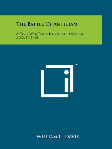 The Battle of Antietam: A Civil War: Literary Licensing, LLC