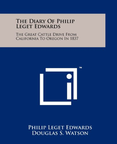 The Diary of Philip Leget Edwards: The: Edwards, Philip Leget