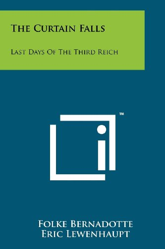 9781258113858: The Curtain Falls: Last Days Of The Third Reich