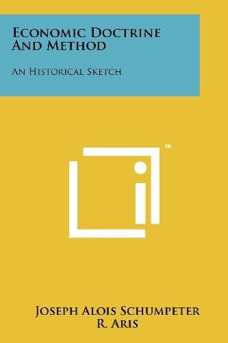 9781258114237: Economic Doctrine and Method: An Historical Sketch