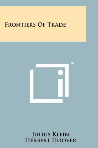 9781258114909: Frontiers of Trade