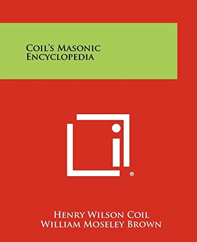 9781258115364: Coil's Masonic Encyclopedia