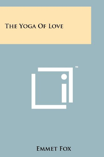 The Yoga Of Love (1258115409) by Emmet Fox