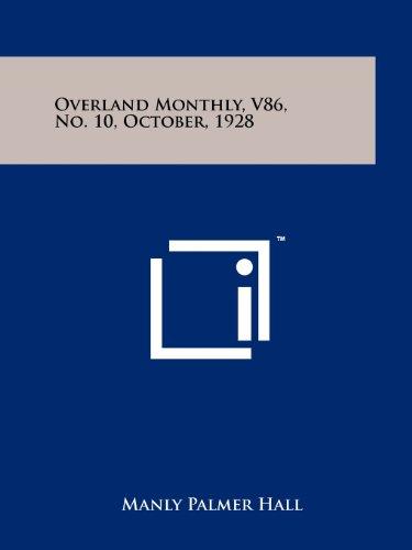 9781258115623: Overland Monthly, V86, No. 10, October, 1928