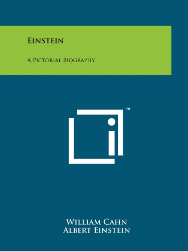 9781258116149: Einstein: A Pictorial Biography