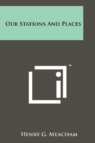 9781258116682: Our Stations And Places