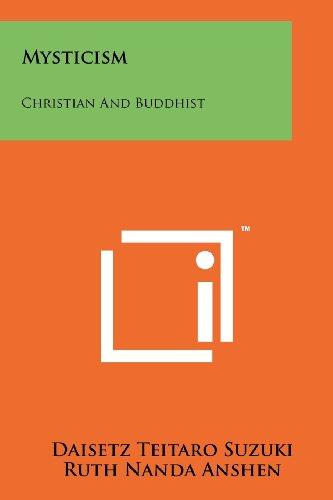 9781258116736: Mysticism: Christian and Buddhist