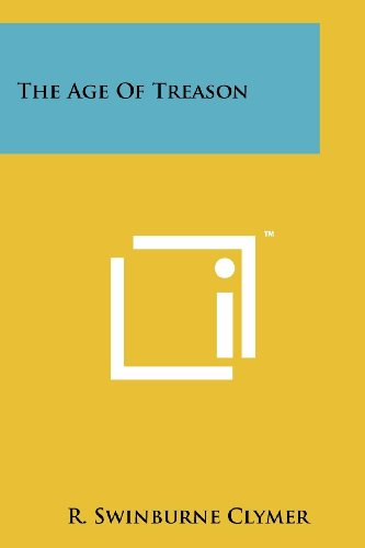 9781258117450: The Age Of Treason