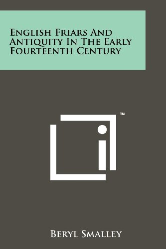 9781258117498: English Friars And Antiquity In The Early Fourteenth Century