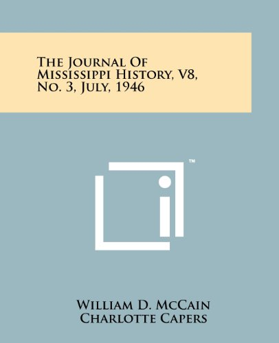 The Journal Of Mississippi History, V8, No.: William D. McCain