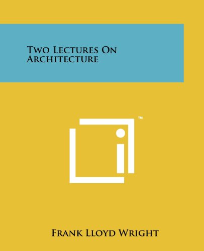 9781258118600: Two Lectures On Architecture