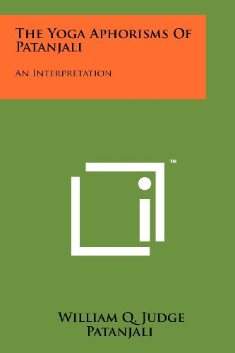 9781258118969: The Yoga Aphorisms Of Patanjali: An Interpretation