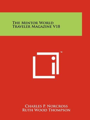 The Mentor World Traveler Magazine V18: Literary Licensing, LLC