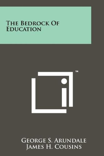 9781258123048: The Bedrock Of Education