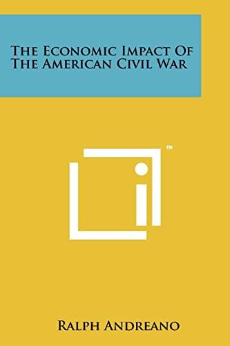 9781258124601: The Economic Impact Of The American Civil War