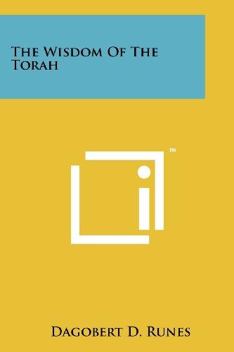 The Wisdom of the Torah: Literary Licensing, LLC