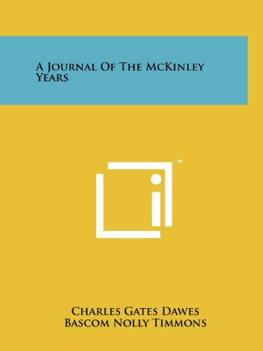 9781258126841: A Journal Of The McKinley Years