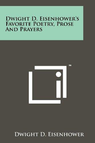Dwight D. Eisenhower's Favorite Poetry, Prose And Prayers: Eisenhower, Dwight D.