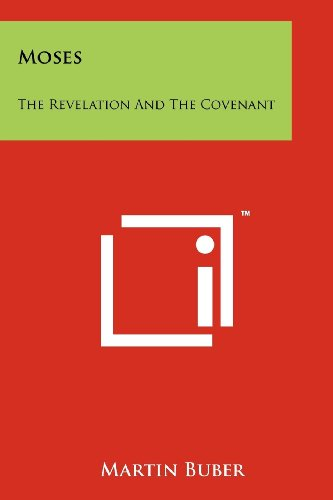 9781258130138: Moses: The Revelation And The Covenant
