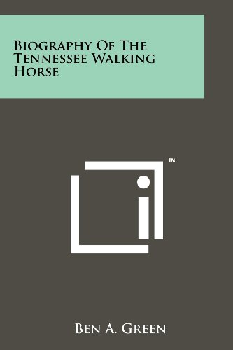 9781258131005: Biography Of The Tennessee Walking Horse