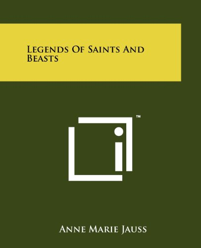 9781258132477: Legends Of Saints And Beasts