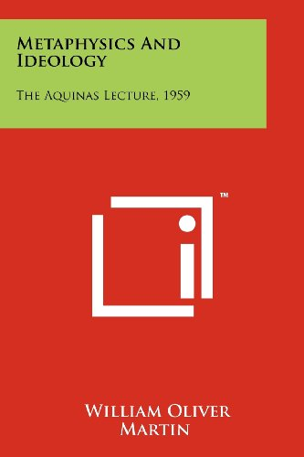 9781258133214: Metaphysics And Ideology: The Aquinas Lecture, 1959