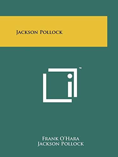 Jackson Pollock (9781258133474) by O'Hara, Frank